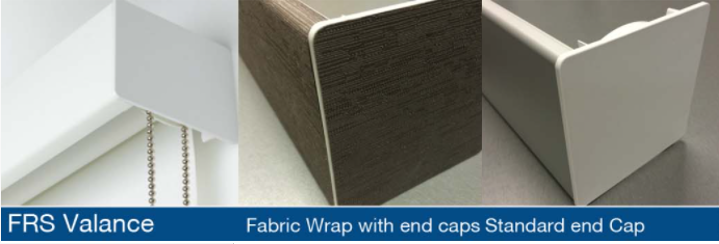 FRS Valance: Fabric Wrap with end caps or Mitered Return or Standard end Cap